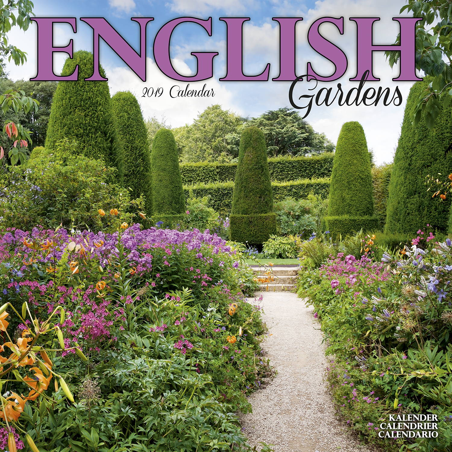 Landscaping Ideas In 2019: English Gardens Calendar 2019